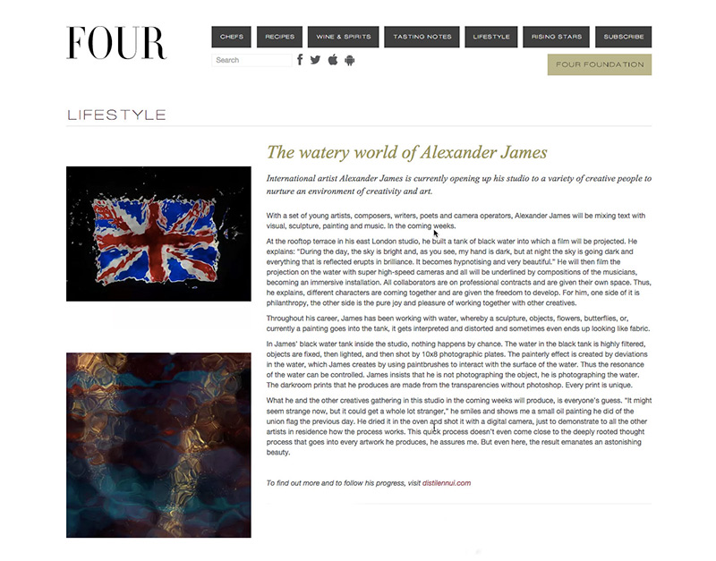 The watery world of Alexander James Eva-Luise Schwarz Editor-In-Chief, Four Magazine
